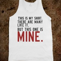 This shirt is mine tee t shirt