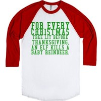 For Every Christmas Tree Lit Before Thanksgiving-White/Red T-Shirt