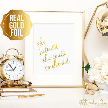 Inspirational art, Motivational art, She believed she could so she did print, gold foil wall art, nursery decor, office decor, gift for her