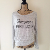 Champagne Problems Shirt in Grey - Champage Problems Shirt - Celebration Shirts - Champagne Shirts - Champagne Tees