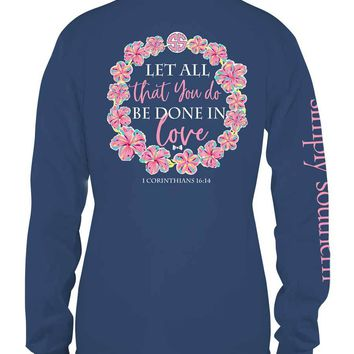 "Simply Southern ""Let all That You Do"" Long Sleeved Tee"