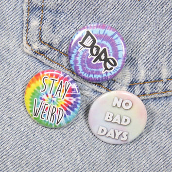 Dope Tie Dye 1.25 Inch Pin Back Button Badge