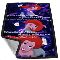 Disney Princess Ariel 3 Quotes 5730f563-e973-4f5f-a4dc-4793493aaca2 for Kids Blanket, Fleece Blanket Cute and Awesome Blanket for your bedding, Blanket fleece *02*