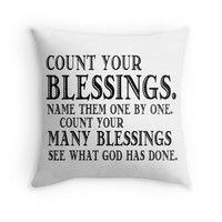 'Count Your Blessings' Throw Pillow by RolaSaad