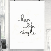 """Typography Poster Motivational Print """"Keep Life Simple"""" Inspirational Print Wall Decor Home Decor Wall Art Winter Gift New Year Resolution"""
