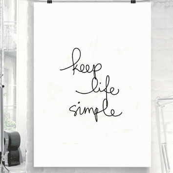 "Typography Poster Motivational Print ""Keep Life Simple"" Inspirational Print Wall Decor Home Decor Wall Art Winter Gift New Year Resolution"