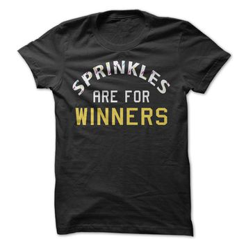 Sprinkles Are For Winners - On Sale