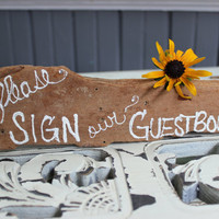 Please Sign Our Guestbook , Rustic Wedding Sign , Country Wedding Decoration , Reception Decor