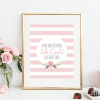 She Believed She Could So She Did Wall Art, Pink Nursery Decor, Nursery Wall Decor, Girls Room Wall Art, Baby Shower Gift, Girls Wall Art