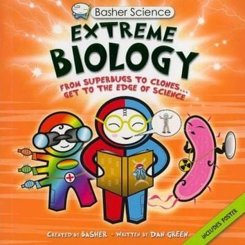 Extreme Biology (Basher Science)