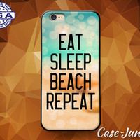 Eat Sleep Beach Repeat Quote Ocean Tumblr Inspired Custom Case For iPhone 4 and 4s and iPhone 5 and 5s and 5c and iPhone 6 and 6 Plus +