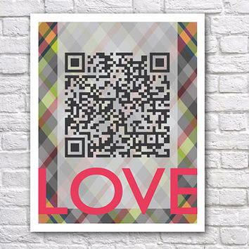 QR Code Art Print Love will make us stronger Hot by TheWallaroo