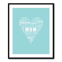 Mom heart typography - word art - 5 x 7, 8 x 10 or larger print - Mothers Day or Valentines Gift - Mother Appreciation - Mother Love