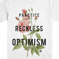 Reckless Optimism Tee