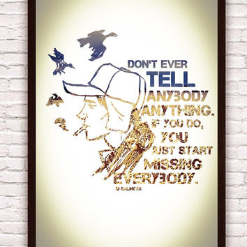 J.D. Salinger Catcher In The Rye Quote Literature Art Print  // Typographic Poster Holden Caulfield Rustic Wall Art Poster Print