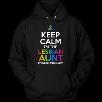 LGBT - Keep Calm I'm the Lesbian Aunt - Unisex Hoodie T Shirt - TL01005HO