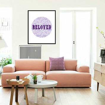 Beloved Purple or Pink Print Typography Gift for Friend Inspirational Quote Home Decor To Remind Us That We Are Beloved In Dusky or Mauve