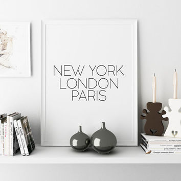 Typography Wall Art Printable New York London Paris Fashion Travel Poster New York Art Wall Art Typography Poster New York Poster Home decor