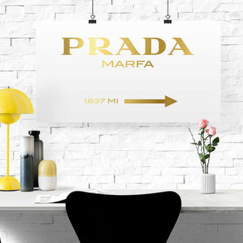 GOLD FOIL Prada Marfa Gossip Girl Prada Marfa Print Prada Marfa Art Prada Marfa Decor Gossip Girl Fashion Fashion Print Bedroom Prada Sign