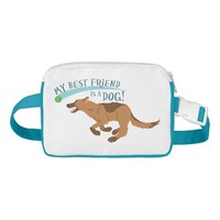 My Best Friend Is A Dog! Nylon Fanny Pack