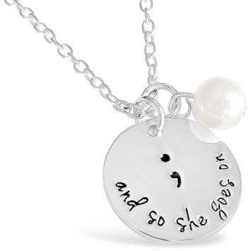 And So She Goes On Semicolon Necklace - Suicide Prevention Awareness