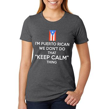 Don't Do Calm Puerto Rican Womens Soft Heather T Shirt