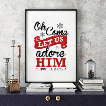 Oh Come Let Us Adore Him, Christ The Lord - Christmas Print