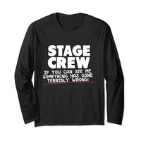 If You Can See Me Funny Theater Long Sleeve T-Shirt