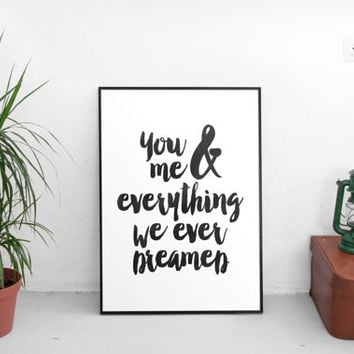 printable inspirational,wall art poster,anniversary gift,dorm room decor,best words,valentines day,watercolor art,typography,romantic quotes