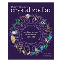 Judy Hall's Crystal Zodiac : Use Birthstones to Enhance Your Life (Paperback)