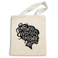 Empowered Women Empower Women -- Tote Bag