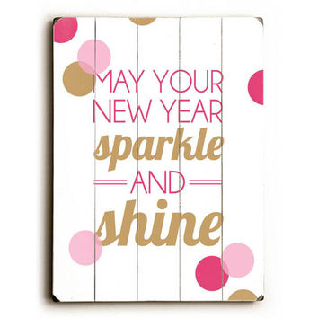 New Years Sparkle by Artist Amanda Catherine Wood Sign