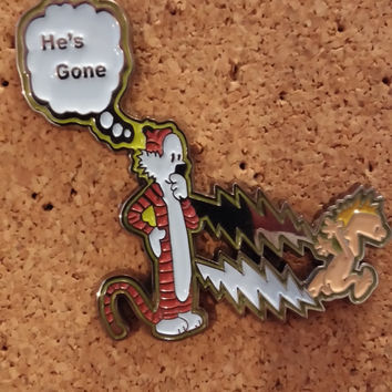 "Calvin and Hobbes "" he's gone "" Grateful dead inspired steal your face smile heady hat lapel jacket bag pin ***FREE SHIPPING***"