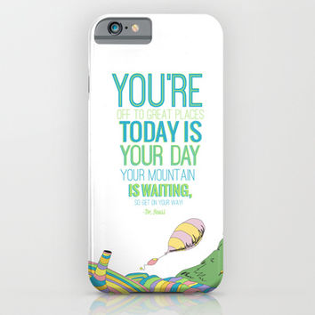 YOUR MOUNTAIN IS WAITING.. DR. SEUSS, OH THE PLACES YOU'LL GO  iPhone & iPod Case by Studiomarshallarts