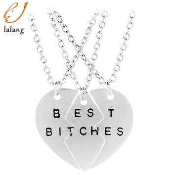 New collier necklace heart pendant pieces broken three best Bitches necklace women necklace jewelry collares mujer