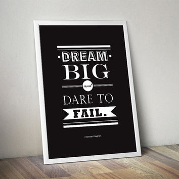 Dream big motivational Poster Typography Design Black And White Art- Gym Quote Art Print Inspirational Quote