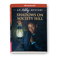 American Girl® Bookstore: Shadows on Society Hill: An Addy Mystery - Paperback