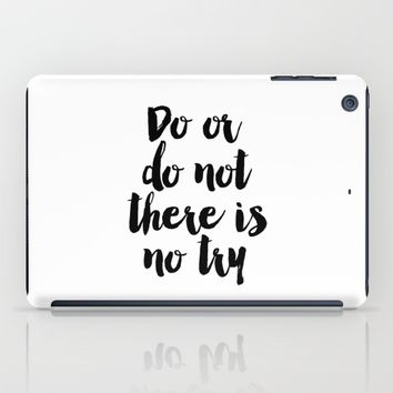 Do Or Do Not There Is No Try - Yoda - Inspirational Quote - Dictionary Print Book Art Print iPad Case by PrintableLifeStyle