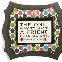 Friend, Friendship Scrapbook embellishment, Paper piecing, gift tags, Scrapbooking Layouts, Cards, Mini Albums Paper Crafts