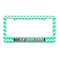 I Love Heart My Labrador Retriever - License Plate Tag Frame - Teal Chevrons Design