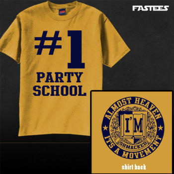 I'm Shmacked T-Shirts - #1 Party School WV Gold T-Shirt - Fastees.com