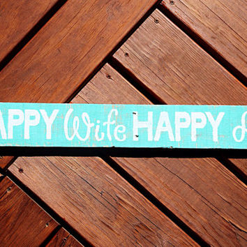 Happy Wife Happy Life Wooden Sign