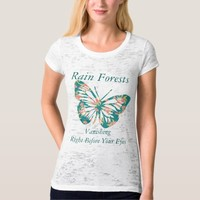 Rain Forest vanishing right before your eyes T-shirt
