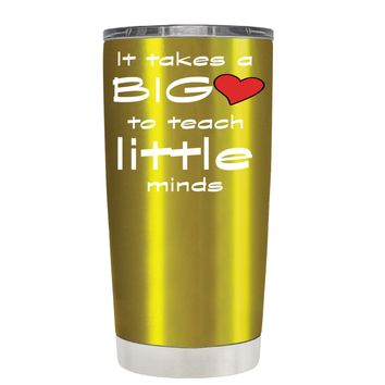 TREK It Takes a Big Heart to Teach on Translucent Gold 20 oz Tumbler Cup