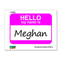 Meghan Hello My Name Is Sticker