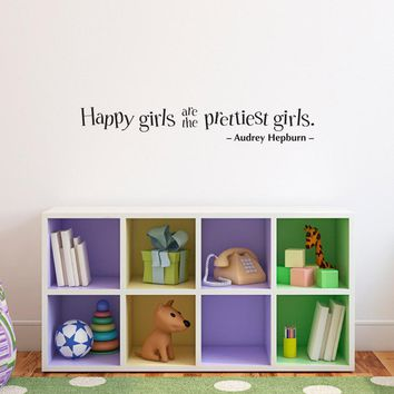 Happy girls are the prettiest girls Wall Decal - Audrey Hepburn Quote - Girls Bedroom Decal - pretty girl - Medium
