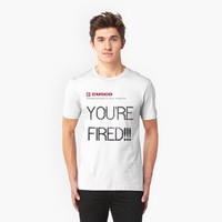 "'""YOU'RE FIRED"" Cusco' T-Shirt by FlyNebula"
