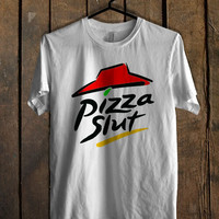 Pizza Slut New T Shirt Mens T Shirt and Womens T Shirt *