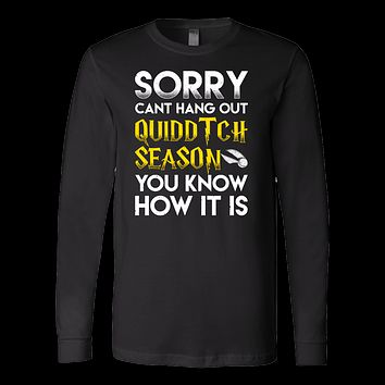 Harry Potter - Sorry cant hang out quiddtch season - unisex long sleeve t shirt - TL00966LS