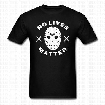 No Lives Matter T-Shirts - Men's Crew Neck Novelty Top Tee